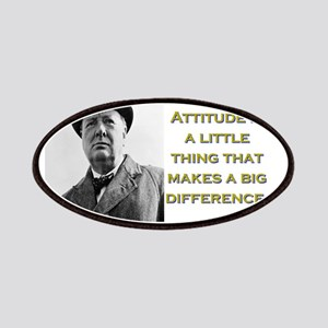 Attitude Is A Little Thing - Churchill Patch