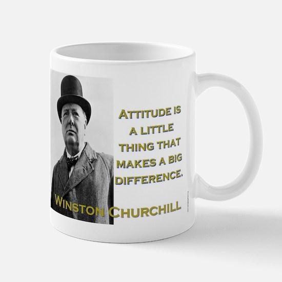Attitude Is A Little Thing - Churchill Mug