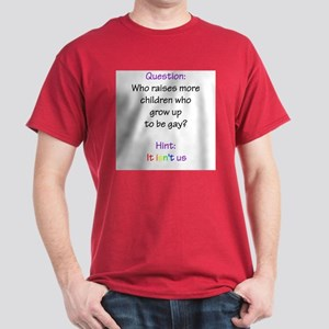 Straights Raise Gays Red or Black T-Shirt