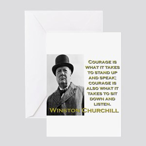 Courage Is What It Takes - Churchill Greeting Card