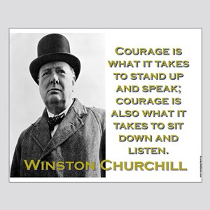 Courage Is What It Takes - Churchill Small Poster