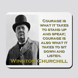 Courage Is What It Takes - Churchill Mousepad