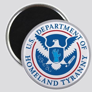 Department of Homeland Tyranny Magnet