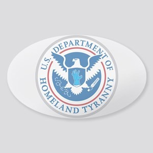 Department of Homeland Tyranny Sticker
