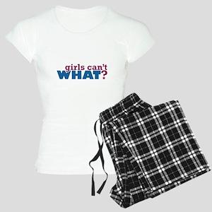 Girls Can't WHAT? Women's Light Pajamas