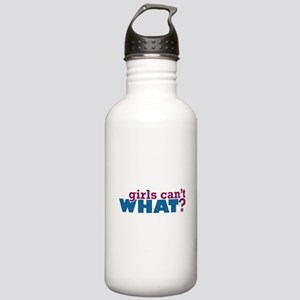 Girls Can't WHAT? Stainless Water Bottle 1.0L