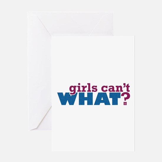 Girls Can't WHAT? Greeting Card