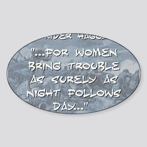 For Women Bring Trouble - Haggard Sticker