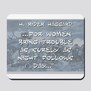 For Women Bring Trouble - Haggard Mousepad