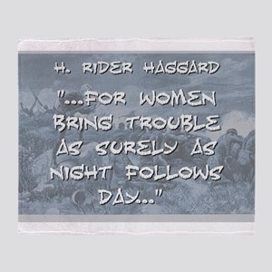 For Women Bring Trouble - Haggard Throw Blanket