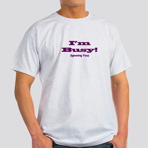 I'm Busy - Purple T-Shirt