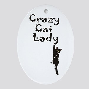 Crazy Cat Lady Oval Ornament