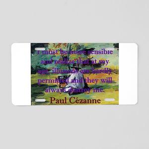 I Must Be More Sensible - Paul Cezanne Aluminum Li
