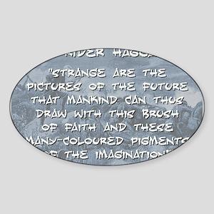 Strange Are the Pictures - Haggard Sticker