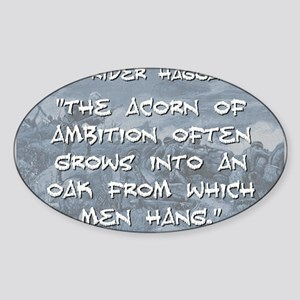 The Acorn of Ambition - Haggard Sticker