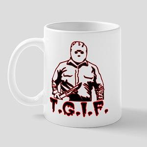 T.G.I.F. Mug