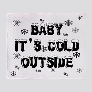 Baby, It's Cold Outside Throw Blanket