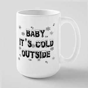 Baby, It's Cold Outside Large Mug
