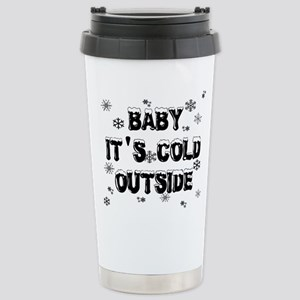 Baby, It's Cold Outside Stainless Steel Travel Mug