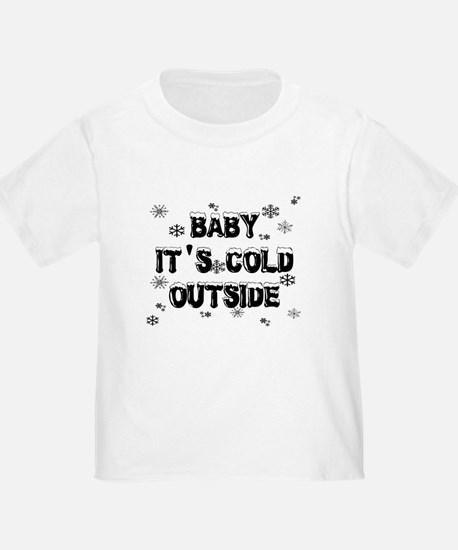 Baby, It's Cold Outside T