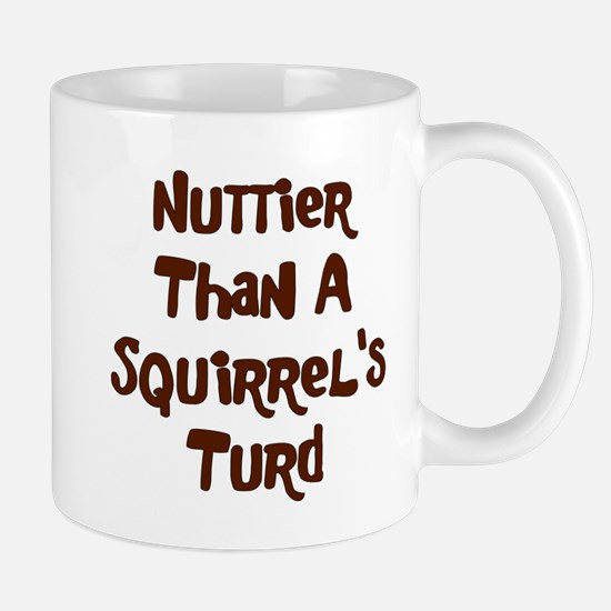 Squirrel's Turd Mug