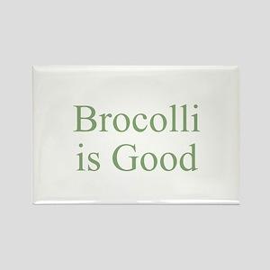 Brocolli is Good Rectangle Magnet