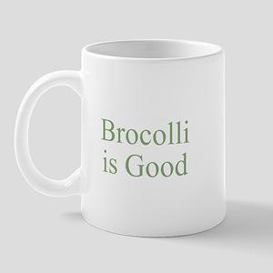 Brocolli is Good Mug