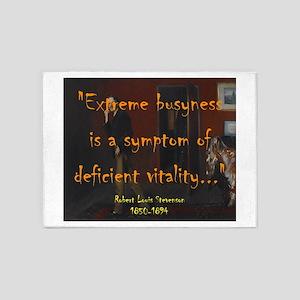 Extreme Busyness Is A Symptom - Stevenson 5'x7'Are
