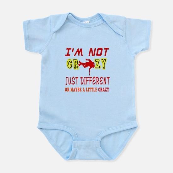 I'm not Crazy just different Scuba Diving Infant B