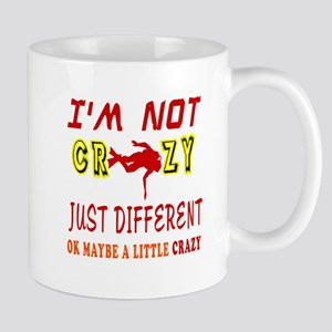 I'm not Crazy just different Scuba Diving Mug