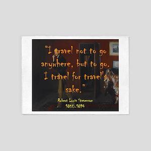 I Travel Not To Go Anywhere - Stevenson 5'x7'Area