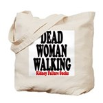 Dead Woman Walking Tote Bag