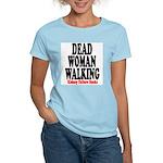 Dead Woman Walking Women's Pink T-Shirt