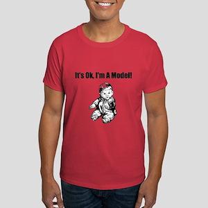 It's Ok I'm Model! T-Shirt