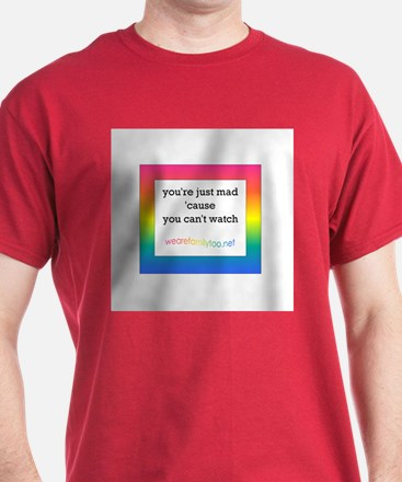 LGBT you're just mad T-Shirt (avail in black)