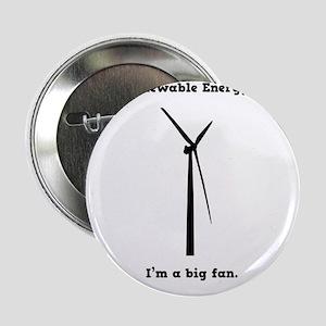 "I'm a big fan 2.25"" Button"