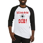 Infiltrate Me and Die Baseball Jersey