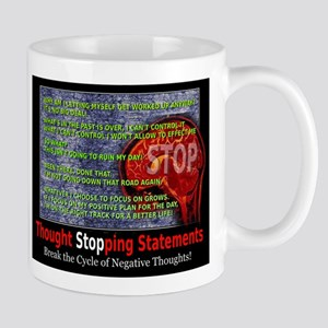 Thought stopping statements Mug