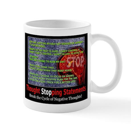 Thought stopping statements Mug