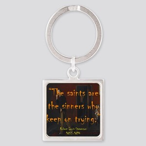 The Saints Are The Sinners - Stevenson Keychains