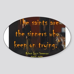 The Saints Are The Sinners - Stevenson Sticker