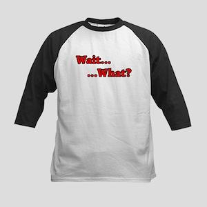 Wait_What Baseball Jersey