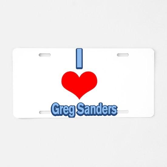 I Heart Greg Sanders2 Aluminum License Plate