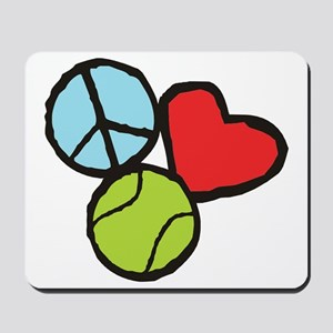Peace, Love, Tennis Mousepad