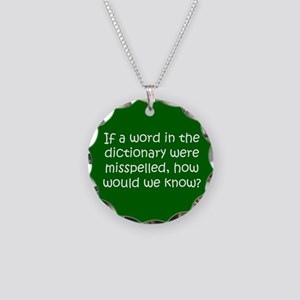 Misspelled word in Dictionary Necklace Circle Char