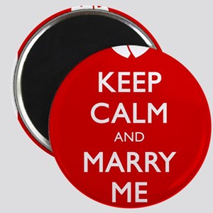 KEEP CALM AND MARRY ME Magnet
