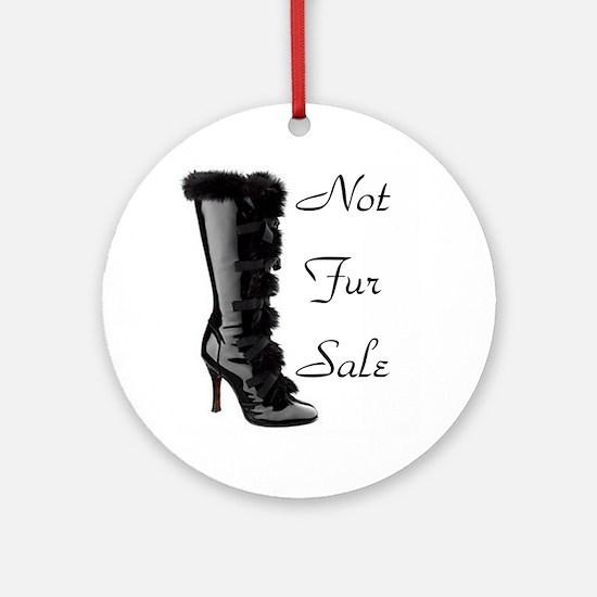 Not Fur Sale Ornament (Round)