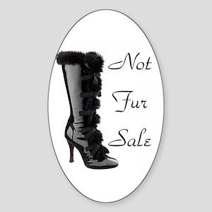 Not Fur Sale Oval Sticker