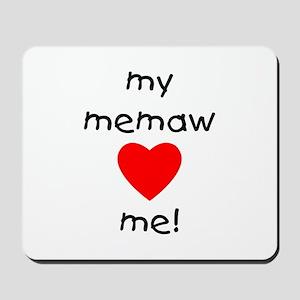 My memaw loves me Mousepad