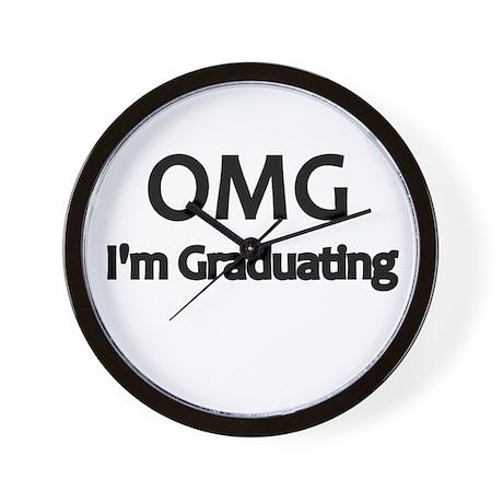 OMG Im graduating Wall Clock